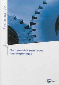 Traitements thermiques des engrenages