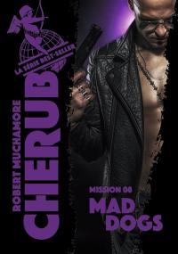 Cherub. Volume 8, Mad dogs