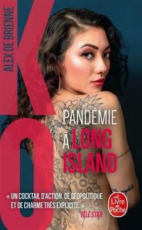 KO, Pandémie à Long Island