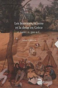 Les hommes, la terre et la dette en Grèce