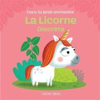 La licorne discrète