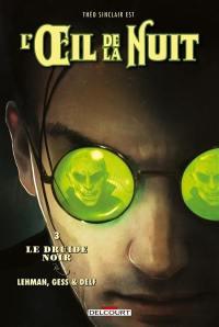 Théo Sinclair est l'oeil de la nuit. Volume 3, Le druide noir