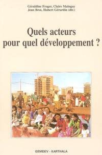 Quels acteurs pour quel développement ?