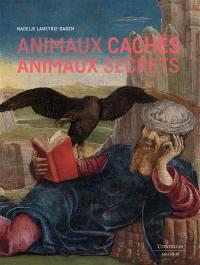 Animaux cachés, animaux secrets