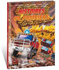 Histoires de pompiers. Volume 2,