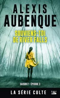 River Falls. Volume 3, Souviens-toi de River Falls