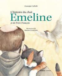 L'histoire du chat Emeline et de frère François