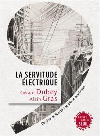 La servitude électrique