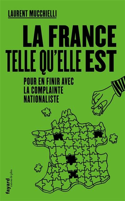 La France telle qu'elle est