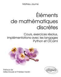 Eléments de mathématiques discrètes