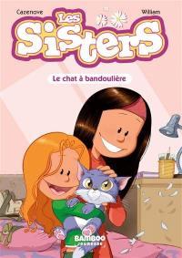 Les sisters. Volume 4, Le chat à bandoulière