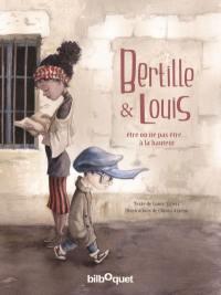 Bertille & Louis : être ou ne pas être... à la hauteur