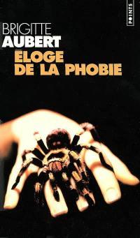 Eloge de la phobie