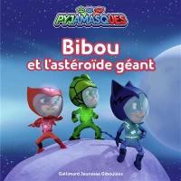 Pyjamasques. Volume 28, Bibou et l'astéroïde géant