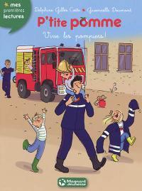 P'tite Pomme. Volume 10, Vive les pompiers !