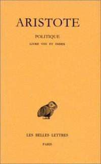 Politique. Volume 3-2, Livre VIII