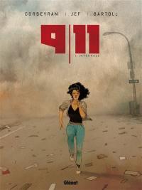 9-11 : l'intégrale