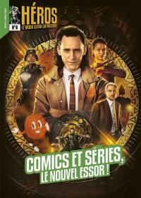 Héros : le mook.... n° 8, Comics et séries, le nouvel essor !