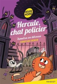 Hercule, chat policier, Jumelles en détresse