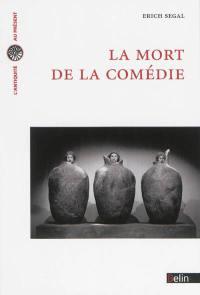 La mort de la comédie