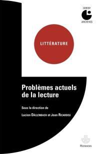 Problèmes actuels de la lecture
