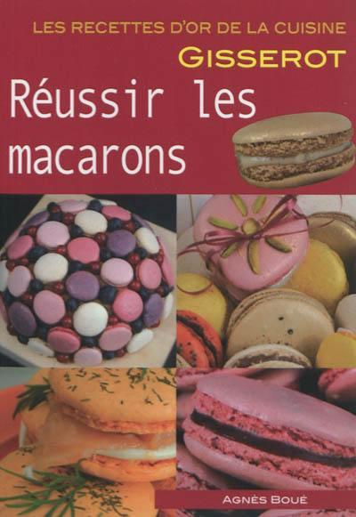 Réussir les macarons