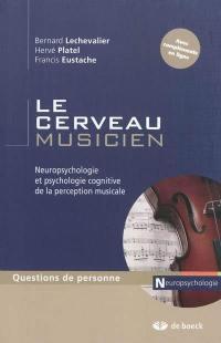 Le cerveau musicien