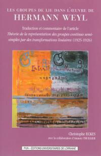 Les groupes de Lie dans l'oeuvre de Hermann Weyl