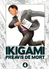 Ikigami, préavis de mort : ultimate. Vol. 4