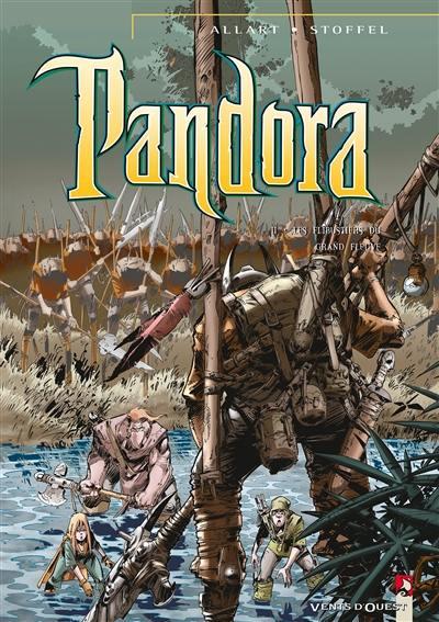 Pandora. Volume 2, Les flibustiers du grand fleuve