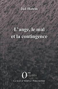L'ange, le mal et la contingence