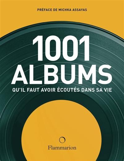 1.001 albums qu'il faut avoir écoutés dans sa vie