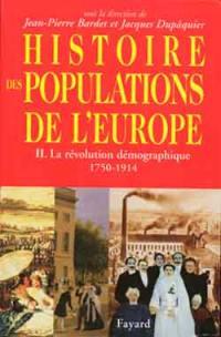 Histoire des populations de l'Europe. Volume 2, La révolution démographique