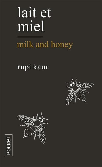Lait et miel = Milk and honey
