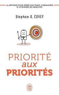 Priorité aux priorités