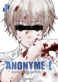 Anonyme !. Volume 1,