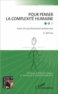 Pour penser la complexité humaine