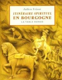 Itinéraire spirituel en Bourgogne