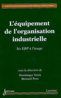 L'équipement de l'organisation industrielle