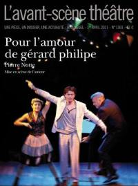 Avant-scène théâtre (L'). n° 1301, Pour l'amour de Gérard Philipe