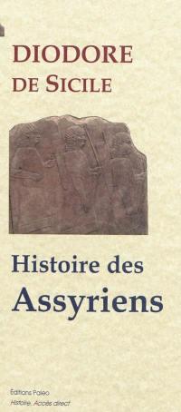 Bibliothèque historique. Volume 2, Histoire des Assyriens