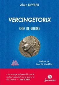 Vercingétorix, chef de guerre