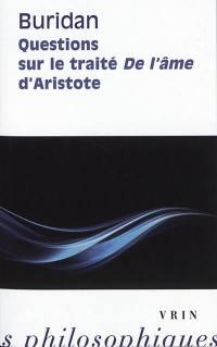 Questions sur le traité De l'âme d'Aristote