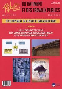 Annales du bâtiment et des travaux publics. n° 70-1-2, Développement en Afrique et infrastructures