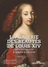 La galerie des beautés de Louis XIV