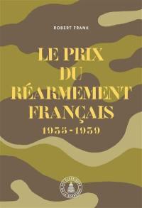 Le prix du réarmement français