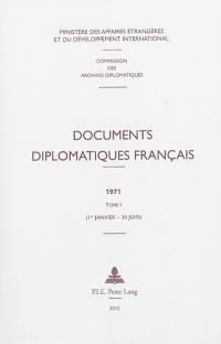 Documents diplomatiques français. Volume 1, 1er janvier-30 juin