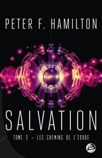 Salvation. Volume 2, Les chemins de l'exode