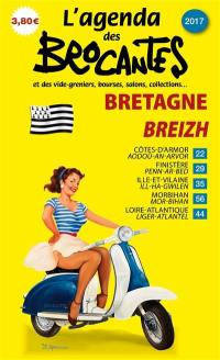 L'agenda des brocantes Bretagne. n° 2017,