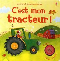 C'est mon tracteur !